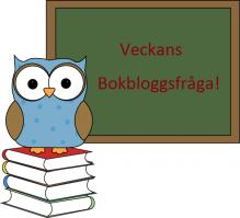 Veckans bokbloggsfråga från Barnboksbloggen