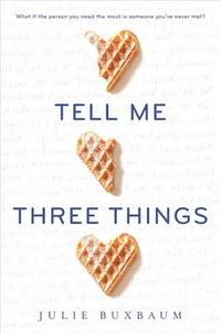 9780553535648_200x_tell-me-three-things